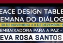 30 de Novembro – Peace Design Table, Eva Rosa Santos