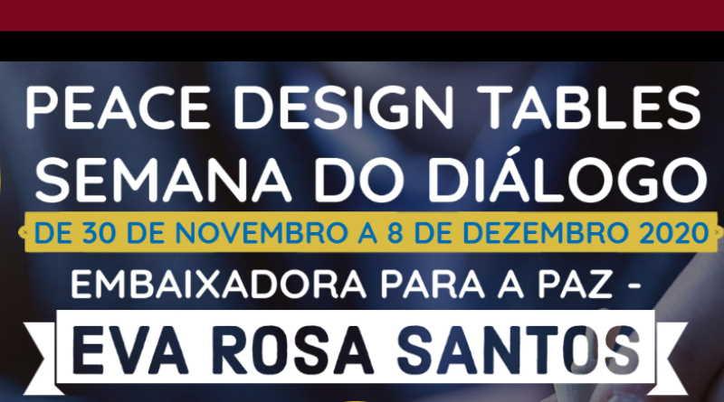 30 de Novembro – Peace Design Table, Eva Rosa Santos